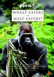 Wheat Eaters or Meat Eaters?