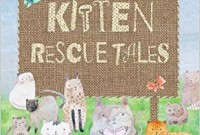 Book Review - Kitten Rescue Tales